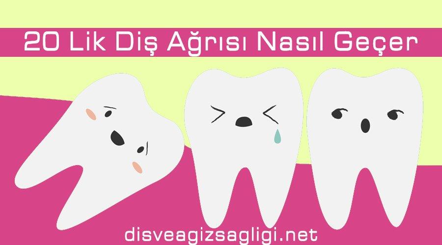 diş ağrısı, 20 lik diş, yamuk çıkan diş,