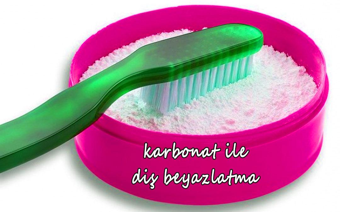 karbonat, karbonat ile diş beyazlatma, karbonat ile dişleri beyazlatmak,